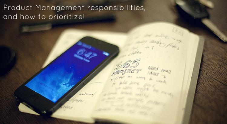 Product management responsibilities. Original Image @ https://flic.kr/p/nDXxZj