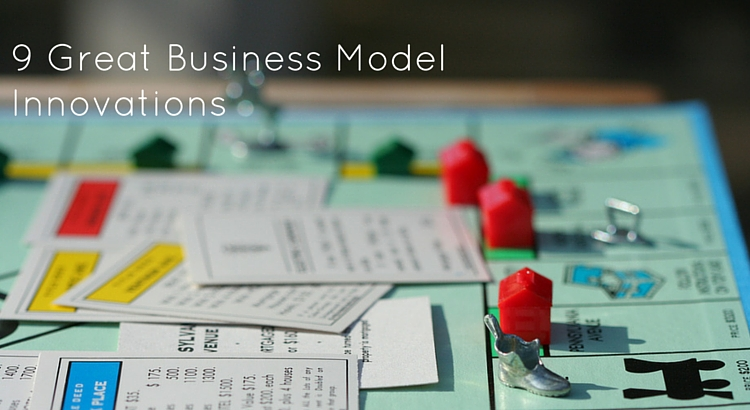 9 Great Business Model Innovations - Original Image @ https://flic.kr/p/9vR1m6