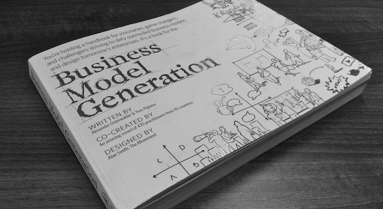 Business Model Generation covering the business model canvas